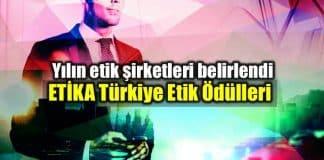 ETİKA Türkiye Etik Ödülleri: Yılın etik şirketleri belirlendi