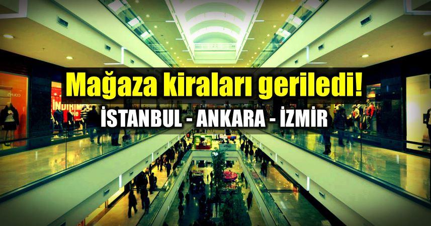 istanbul Ankara ve izmir mağaza ofis kiraları düştü!