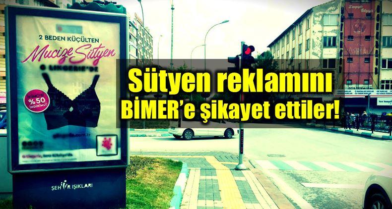 Kütahya sütyen reklamı Bimer şikayet ettiler