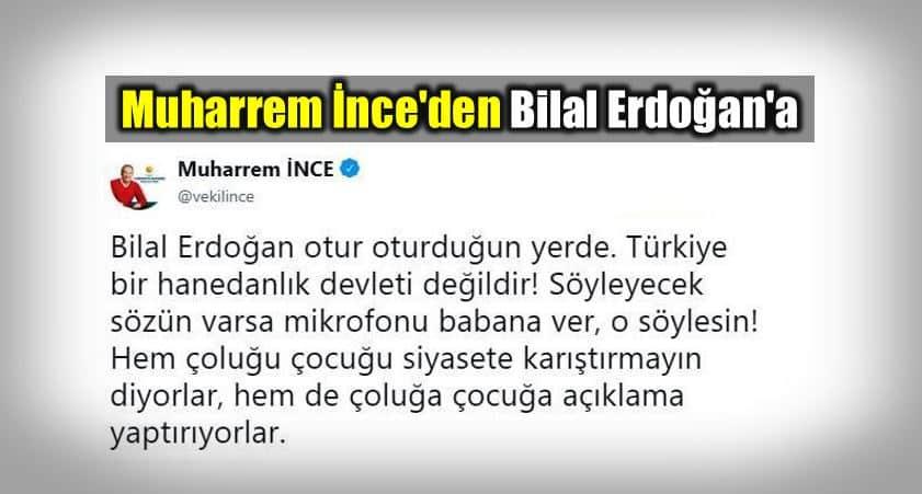 Muharrem ince Bilal Erdoğan
