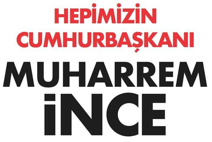 Muharrem İnce'nin seçim sloganı: