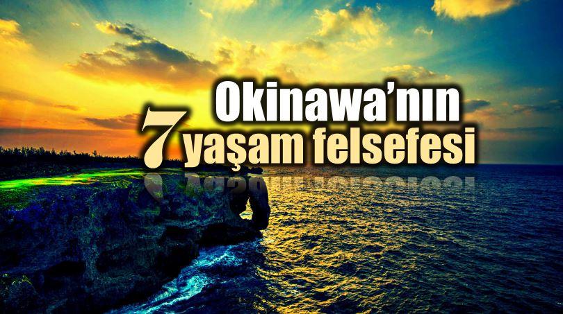 Okinawa Adasında yaşayan insanların 7 yaşam felsefesi