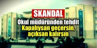 şanlıurfa viranşehir okul müdürü tehdit: Kapalıysan sınıfı geçersin, açıksan kalırsın
