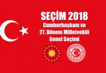 24 Haziran 2018 Cumhurbaşkanı ve 27. Dönem Milletvekili Genel Seçimi