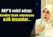 AK Parti yalova milletvekili adayı meliha akyol göçmenlere ezik insanlar dedi sonra özür diledi