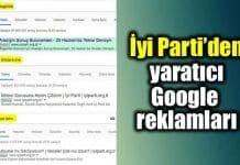 İyi Parti yaratıcı Google reklamları kampanyası
