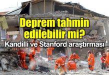 Deprem tahmin edilebilir mi? Kandilli ve Stanford araştırması