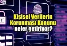 Kişisel Verilerin Korunması Kanunu nedir? Neler getiriyor?