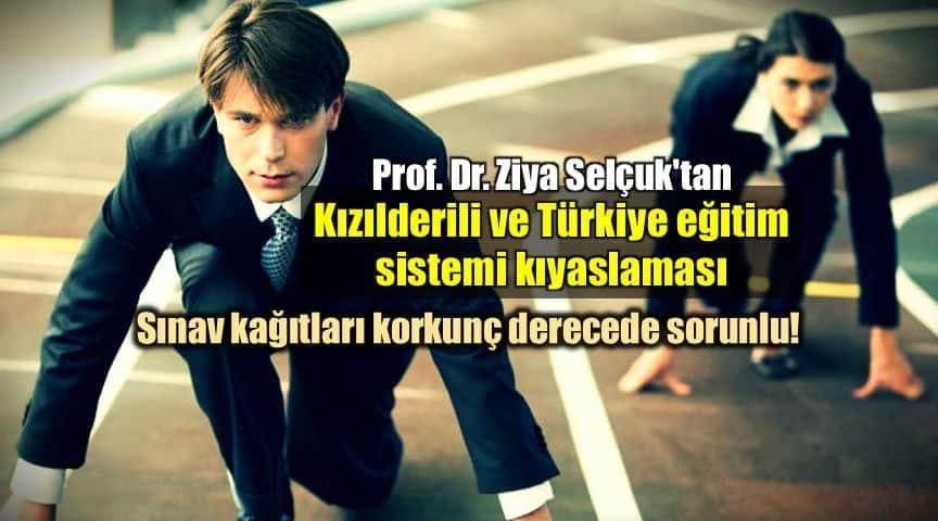 Prof. Dr. Ziya Selçuk çarpıcı Türkiye gençlik ve eğitim sorunu analizi kızılderili eğitim sistemi
