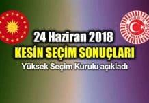 24 Haziran 2018 Seçim Sonuçları: YSK kesin sonuçları açıkladı