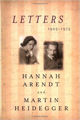 letters 1925 1975 hannah arendt martin heidegger