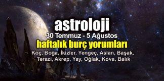 Astroloji: 30 Temmuz - 5 Ağustos 2018 haftalık burç yorumları