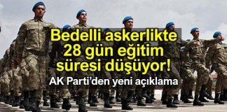 Bedelli askerlik 28 gün 21 gün düşürülüyor