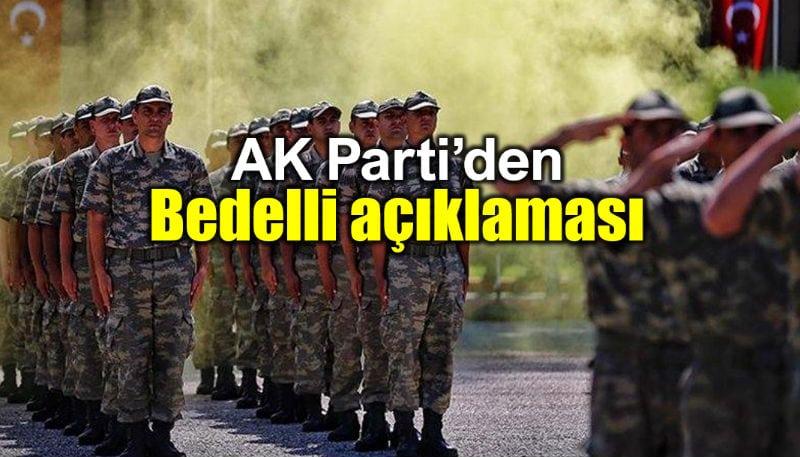 Bedelli askerlik ne zaman çıkacak? AK Parti bülent turan flaş açıklama
