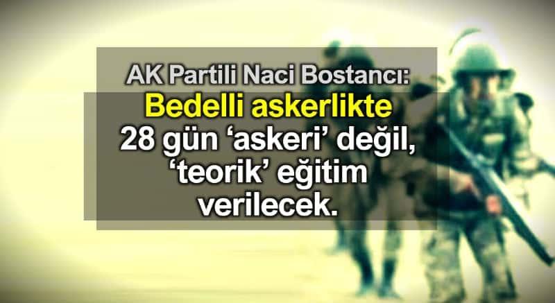 Bedelli askerlikte 28 gün askeri değil, teorik eğitim verilecek