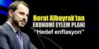 Berat Albayrak ekonomi eylem planını açıkladı: Öncelikli hedef enflasyon