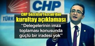 CHP Sözcüsü Bülent Tezcan kurultay açıklaması