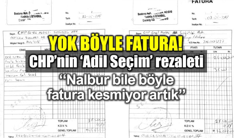 CHP onursal adıgüzel el yazısıyla düzenlenmiş Adil Seçim faturası