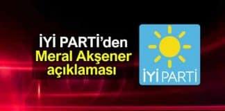 İYİ Parti Sözcüsü Aytun Çıray Meral Akşener açıklaması