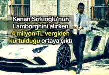 Kenan Sofuoğlu Lamborghini için 4 milyon TL vergiden kurtulduğu ortaya çıktı