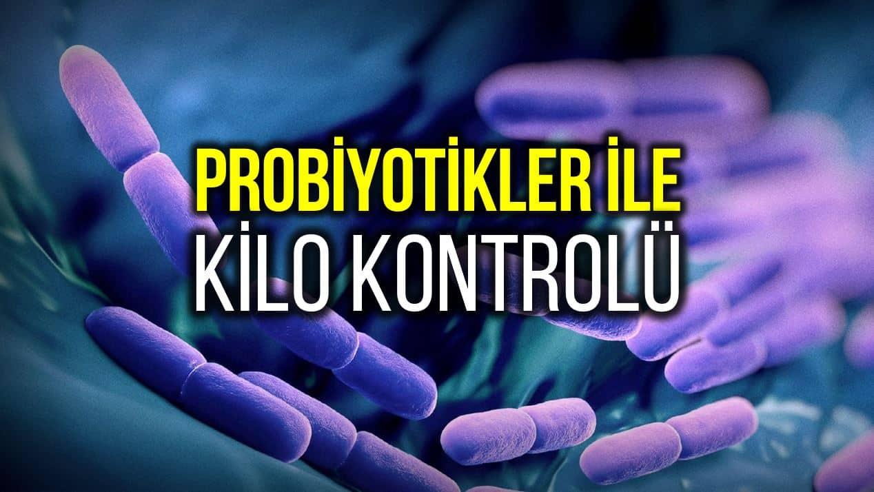 Probiyotikler kilo