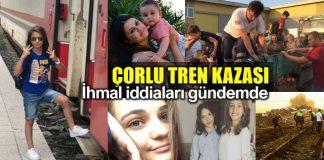 Tekirdağ Çorlu tren kazası: İhmal iddiaları gündemde!