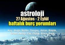 Astroloji: 27 Ağustos - 2 Eylül 2018 haftalık burç yorumları