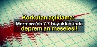 Marmara 7.7 büyüklüğünde deprem an meselesi!