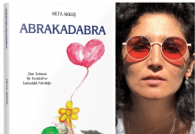 Meta Akkuş'un ikinci kitabı: Abrakadabra