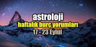 Astroloji: 17 - 23 Eylül 2018 haftalık burç yorumları