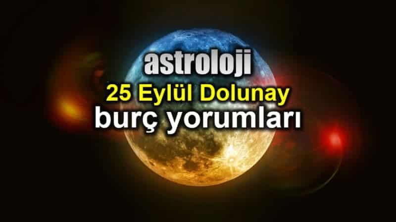 Astroloji: 25 Eylül Koç burcunda Dolunay burç yorumları