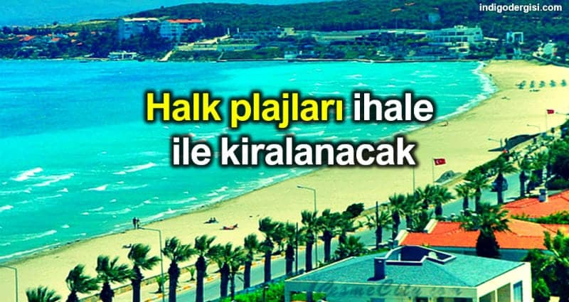Halk plajları ihale ile kiralanacak