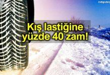 Kış lastiği fiyatlarına yüzde 40 zam geldi!