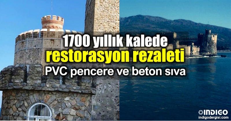 1700 yıllık Mamure Kalesi restorasyon rezaleti PVC pencere ve beton sıva ile restore edildi