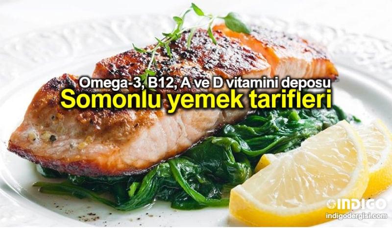 Omega-3 ve B12 deposu somon balığı yemek tarifleri