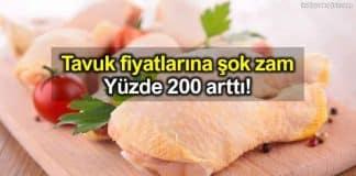 Tavuk fiyatlarına şok zam: Yüzde 200 arttı!