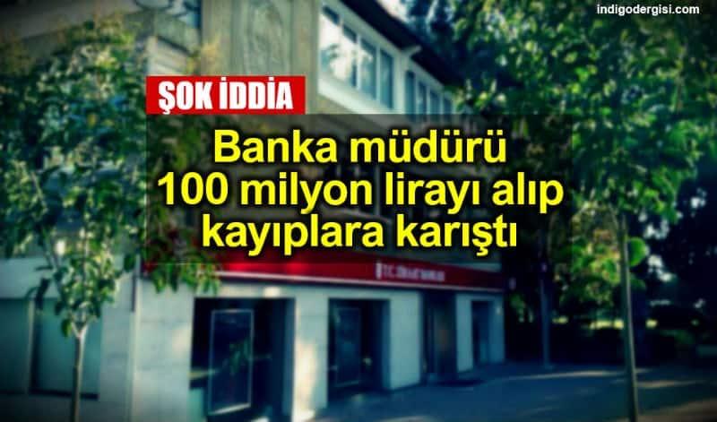 Ziraat Bankası Alanya Müdürü'nün 100 milyon TL'lik vurgun iddiası
