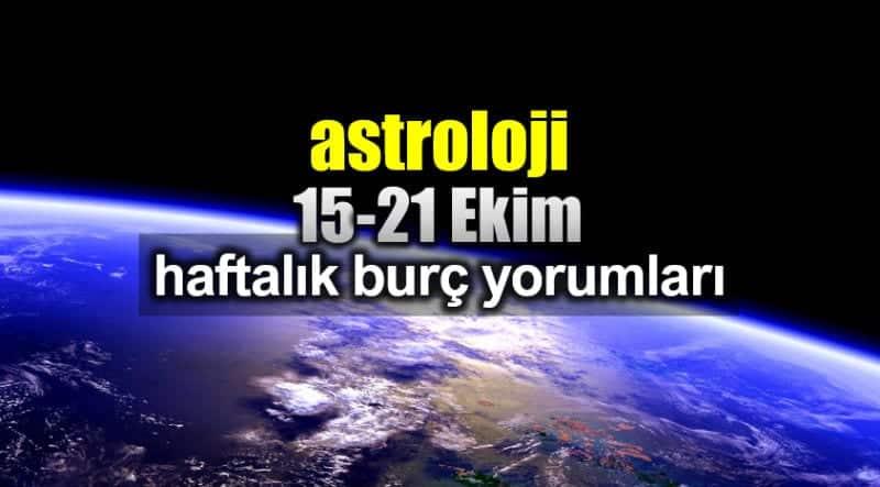 Astroloji: 15 - 21 Ekim 2018 haftalık burç yorumları