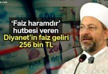 Faiz haramdır hutbesi veren Diyanet işleri faiz geliri: 256 bin 806 TL