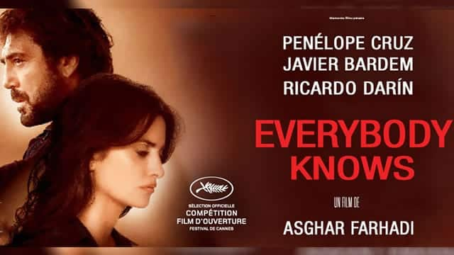 Todos Lo Saben / Everybody Knows (Herkes biliyor) - Yönetmen: Asghar Farhadi