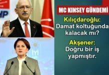 Kılıçdaroğlu akşener McKinsey
