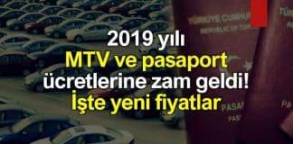 2019 MTV ücretleri ve pasaport harçları yeni fiyatlar güncel