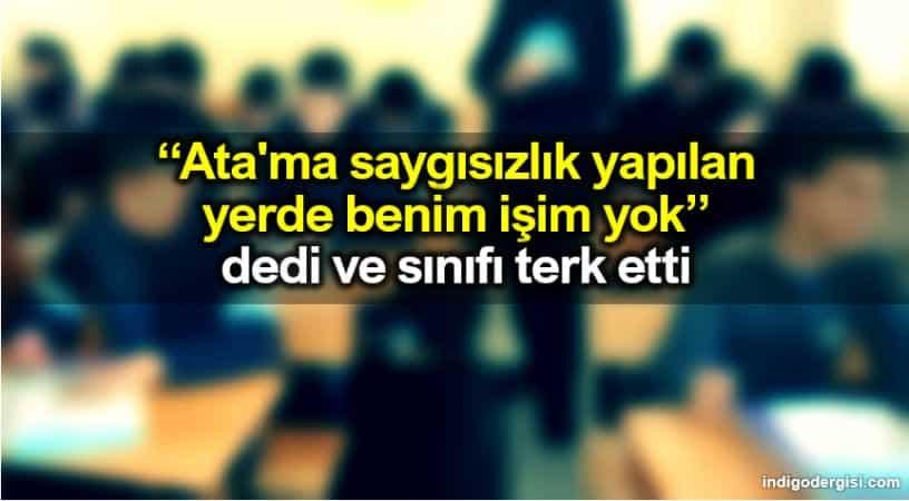 """Antalya Kepez İmam Hatip Lisesi öğretmeni Atatürk fotoğrafına bakıp """"İndirin bunu hain hain bana bakıyor"""" dedi"""