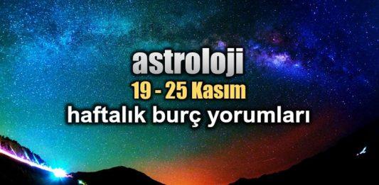 Astroloji: 19 - 25 Kasım 2018 haftalık burç yorumları