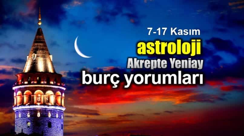 Astroloji Akrep Burcunda Yeni Ay 7 17 Kasım Burç Yorumları
