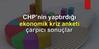 CHP'nin yaptırdığı ekonomik kriz anketi