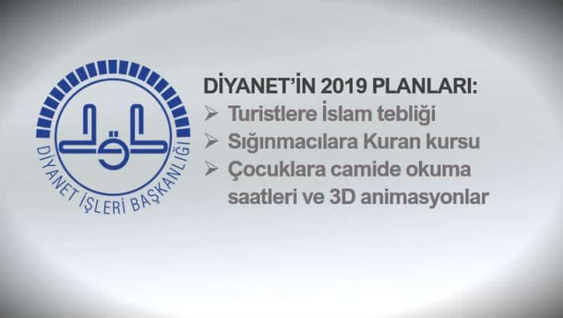 Diyanet 2019 planları: Turistlere İslam tebliği ve sığınmacılara Kuran kursu