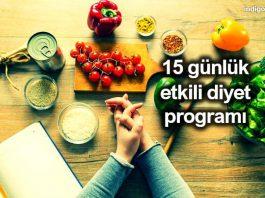 Kilo vermek için 15 günlük diyet ve beslenme programı