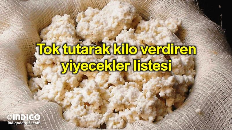 Tok tutarak kilo verdiren yiyecekler listesi
