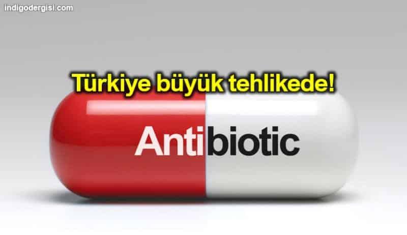 Türkiye büyük tehlikede: Antibiyotik direnç oranında ilk sırada!